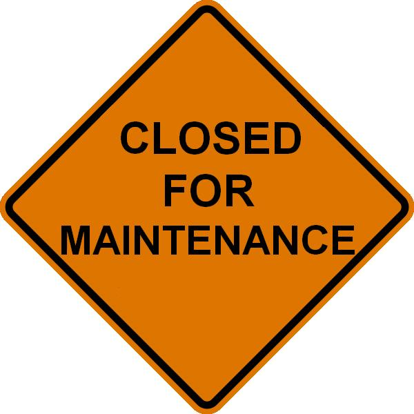 Closed for Maintenance Image